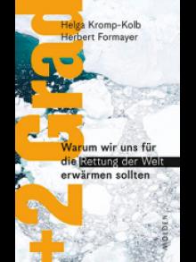 +2 Grad - Autoren: Helga Kromp-Kolb und Herbert Formayer