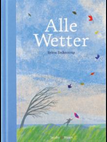 Britta Teckentrup: Alle Wetter